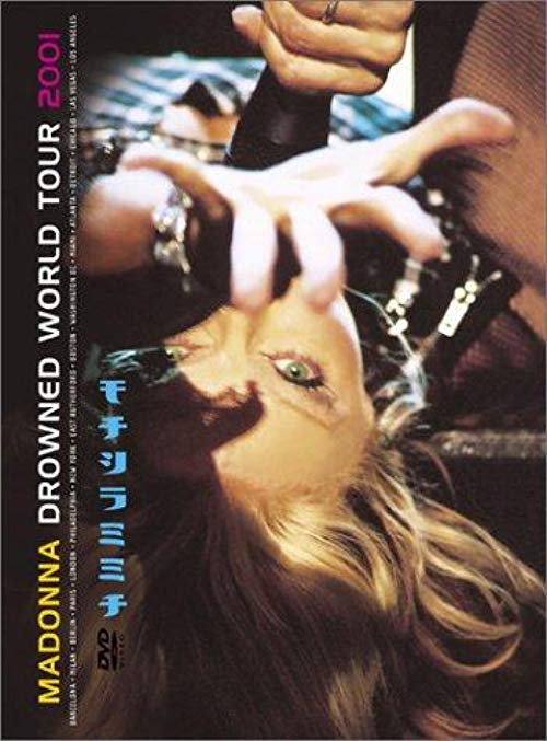 دانلود فیلم Madonna: Drowned World Tour 2001 2001