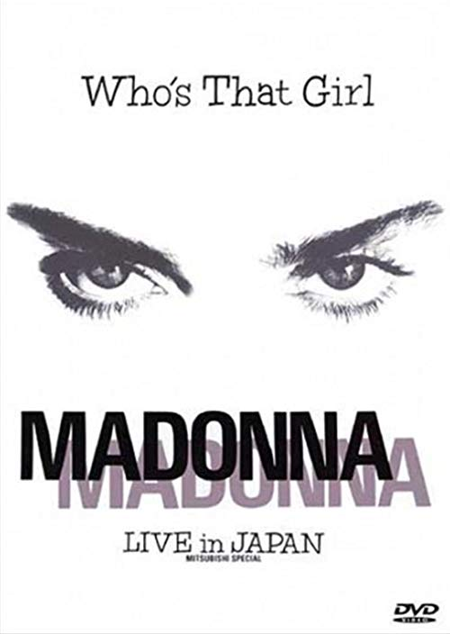 دانلود فیلم Madonna: Who?s That Girl ? Live in Japan 1987